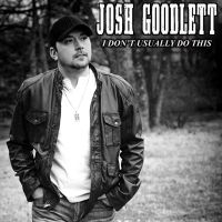 Josh Goodlett talks about his new single and more!