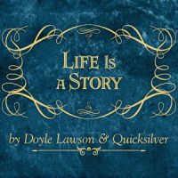 Life Is A Story: Doyle Lawson & Quicksilver