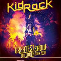 """Kid Rock just announced new """"Greatest Show On Earth Tour 2018""""!"""