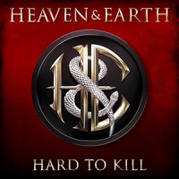 "HEAVEN & EARTH new video for ""Hard To Kill"" review"