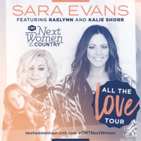 SARA EVANS, RAELYNN AND KALIE SHORR KICK OFF CMT NEXT WOMEN OF COUNTRY TOUR WITH SOLD-OUT NEW YORK CITY SHOW!