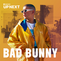 BAD BUNNY NAMED APPLE MUSIC'S  LATEST UP NEXT ARTIST