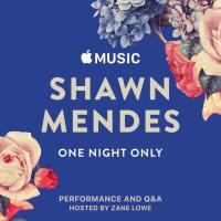 APPLE MUSIC PRESENTS:  SHAWN MENDES, ONE NIGHT ONLY