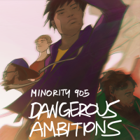 Minority 905 Release New Album: Dangerous Ambitions