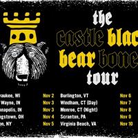The Castle Black Bear Bones Tour soon to hit Louisville