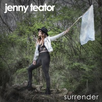 "JENNY TEATOR Releases Enticing New Single, ""Surrender"""