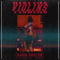 "KASSI ASHTON Releases Music Video For ""Violins"""