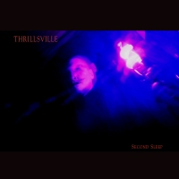 "THRILLSVILLE Releases Dark Industrial Infused Single, ""Second Sleep"""