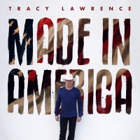 Tracy Lawrence with 16th Studio Album 'Made In America' out Aug 16th!