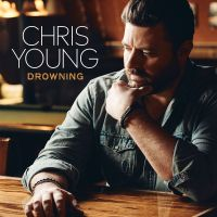 "CHRIS YOUNG MAKES DIRECTING DEBUT  WITH ""DROWNING"" MUSIC VIDEO"