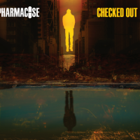 "PHARMACOSE Releases Official Music Video for ""Checked Out"""