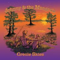 "Johnny & The Mongrels ""Creole Skies"" Available NOW"