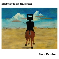 Sean Harrison-'Halfway From Nashville' Album Review