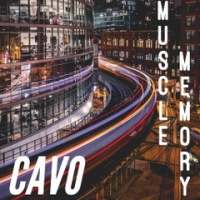 "Cavo New Single/Video ""Muscle Memory"""