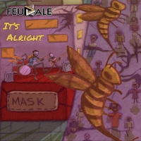 "Feudale New Single ""It's Alright"""