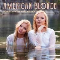 New Name, New Music – Southern Halo Becomes American Blonde
