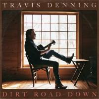 "Travis Denning upcoming EP ""Dirt Road Down"""